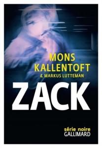 Mons Kallentoft   Markus Lutteman : Zack