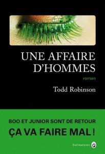 Todd Robinson : Une affaire d'hommes