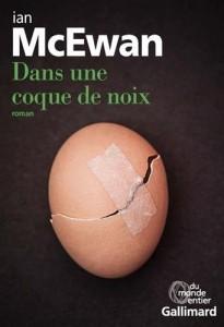 Ian Mcewan : Dans une coque de noix
