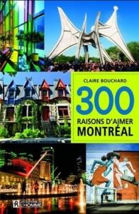 Claire Bouchard : 300 raisons d'aimer Montréal