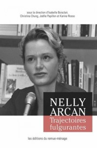 Collectif : Nelly Arcan, trajectoires fulgurantes