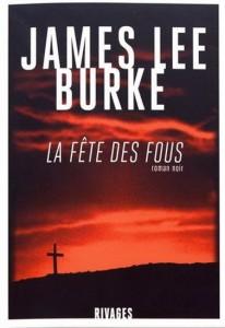 James Lee Burke : La Fête des fous