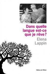 Elena Lappin : Dans quelle langue est-ce que je rêve ?