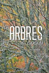 John Laird Farrar : Les Arbres du Canada