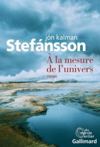 Jon Kalman Stefansson : À la mesure de l'univers