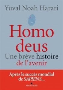 Yuval Noah Harari : Homo deus : une brève histoire de l'avenir