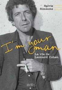 Sylvie Simmons : I'm your man : la vie de Leonard Cohen