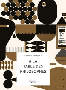 Normand Baillargeon   : À la table des philosophes